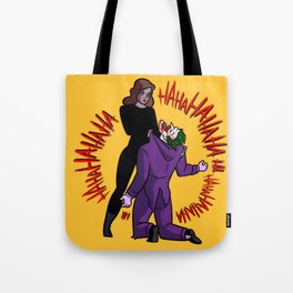 The last laugh Tote Bag