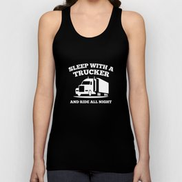 Sleep With A Trucker Unisex Tank Top