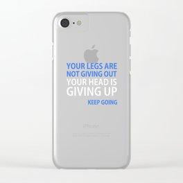Your Head is Giving Up Motivational Running T-shirt Clear iPhone Case