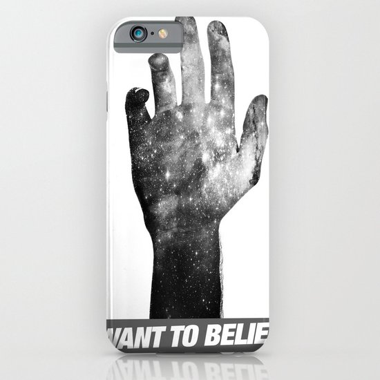 I Want To Believe iPhone & iPod Case