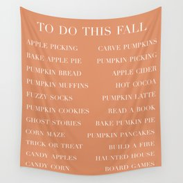 to do this fall list Wall Tapestry