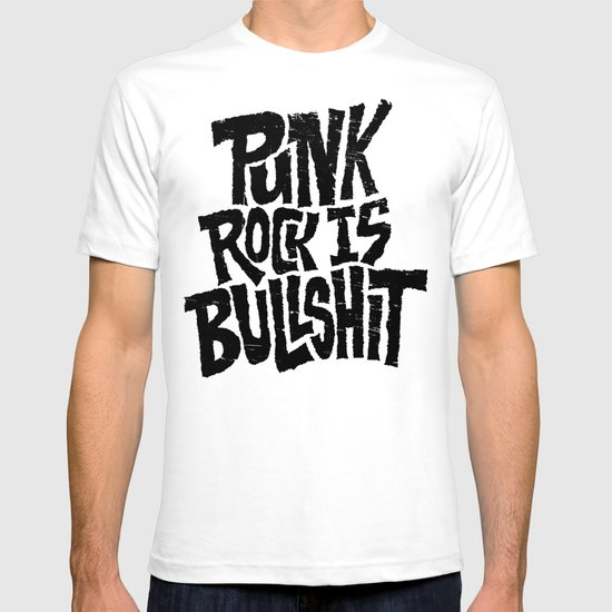 Punk Rock is Bullshit T-shirt