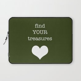 find your treasures. Laptop Sleeve