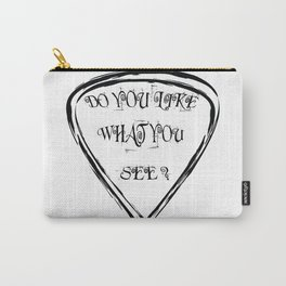 Do You Like What You See? Carry-All Pouch