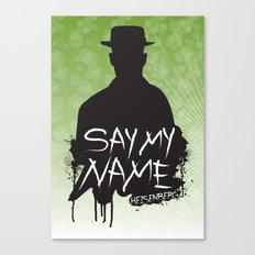 Say My Name - Heisenberg (Silhouette version) Canvas Print