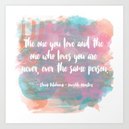 The One You Love Art Print