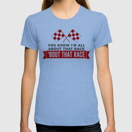All About That Race Racing Cars Circuit T-shirt