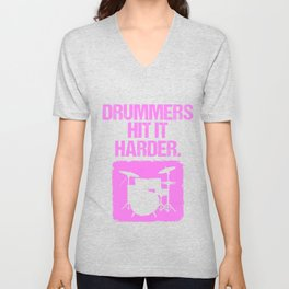 Womens Drummers Hit It Harder Drumming Print Unisex V-Neck