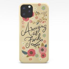 Pretty Swe*ry: Amazing as F iPhone Case