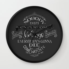 Nobody Exists On Purpose - MortySmith Wall Clock