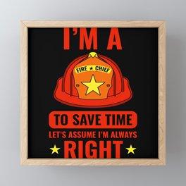 Fire Chief Save Time Emergency Hose Framed Mini Art Print