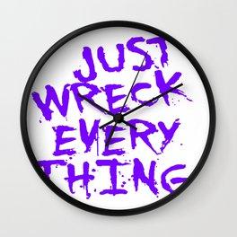 Just Wreck Everything Violet Blue Grunge Graffiti Wall Clock