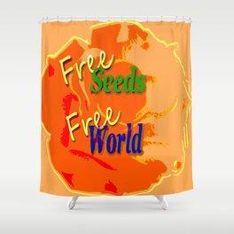 Our right for a free and healthy world Shower Curtain