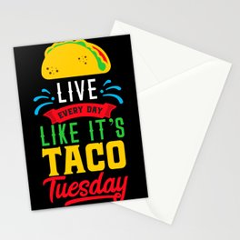 I Love Mexican Food Taco Time is Any Time Stationery Cards