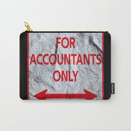Parking accountants sign tax consultants Carry-All Pouch