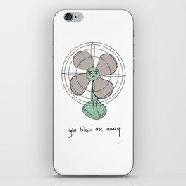 you blow me away iPhone Skin