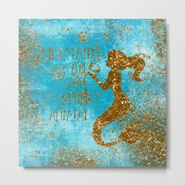 Glitter Typography - Mermaids Are My Favorite Animal Metal Print