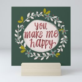 You Make Me Happy / Hand Lettering Mini Art Print