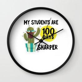 100 Days Of School My Students Are 100 Days Sharper Teacher Wall Clock