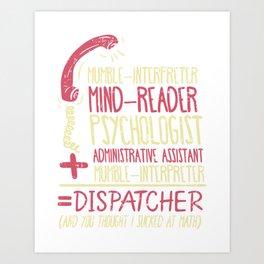 Operator T-Shirt: Multitasker Dispatcher I Telephone Art Print