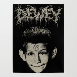 Metal Dewey Poster