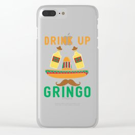 Funny Drink Up Grinco Cinco De Mayo Mexican Tequila product Clear iPhone Case