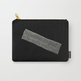 Good to be Bad Carry-All Pouch