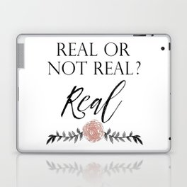 Real or not Real Laptop & iPad Skin