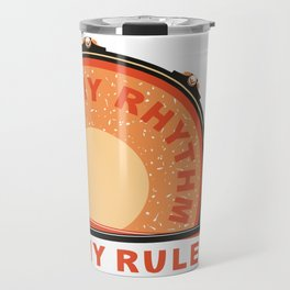 My Rhythm My Rules Travel Mug