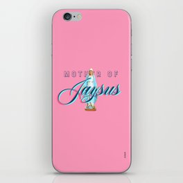 Mother Of Jaysus iPhone Skin