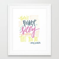 amy poehler Framed Art Prints featuring there's power in looking silly and not caring that you do - amy poehler by rad owl LLC