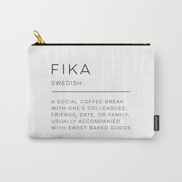 Fika Definition Carry-All Pouch