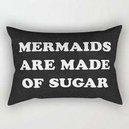 Mermaids Are Made of Sugar Rectangular Pillow