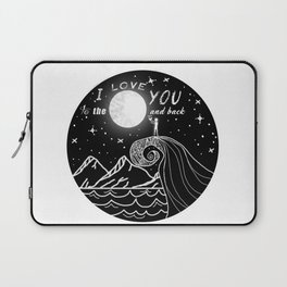 I love you to the moon and back Laptop Sleeve