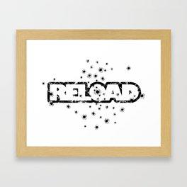 Reload - Bullet Holes - Weapon-Humor-Joke-Pop Culture Framed Art Print
