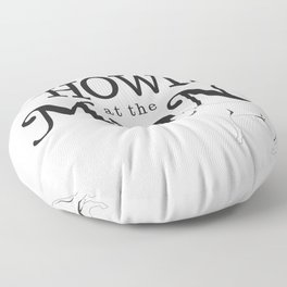 Howl at the Moon Floor Pillow