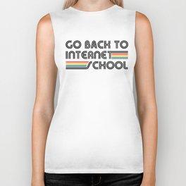 Go Back To Internet School Biker Tank