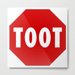 Toot road sign Metal Print