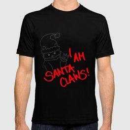 I am santa claws! T-shirt