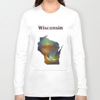 wisconsin Long Sleeve T-shirts featuring Wisconsin Map by Roger Wedegis