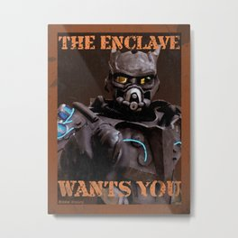 THE ENCLAVE WANTS YOU! Metal Print