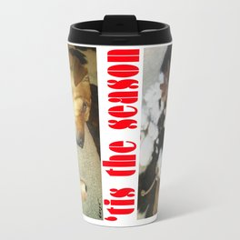 """ 'tis the season "" from the photo series""My dog, PLaY-DoH"" Travel Mug"