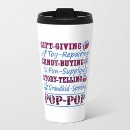 I'M A PROUD POP-POP Travel Mug