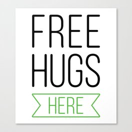 Free Hugs Here 5 Canvas Print