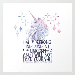 I am a strong independent unicorn - The lightning struck heart Art Print