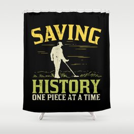 Metal Detector Prospecting Treasure Hunter Bounty Hunting Detecting Booty Coin Shooting Gift Idea Shower Curtain