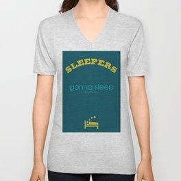 Sleepers gonna sleep Unisex V-Neck