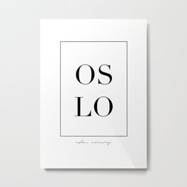 Oslo Letters Metal Print