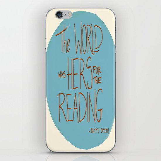 The World was Hers for the Reading iPhone & iPod Skin