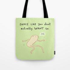 Dance Motivation Tote Bag